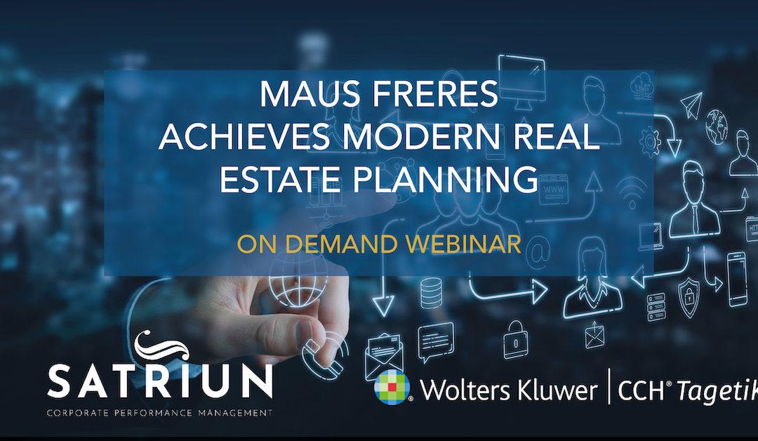 Webinar – Maus Frères achieves modern Real Estate Planning